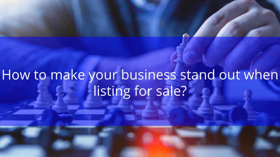 How to make your business stand out when listing for sale?