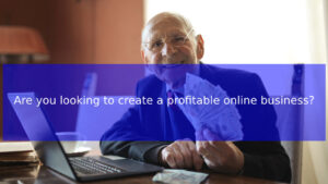 Read more about the article Are you looking to create a profitable online business? Here are 4 simple ways